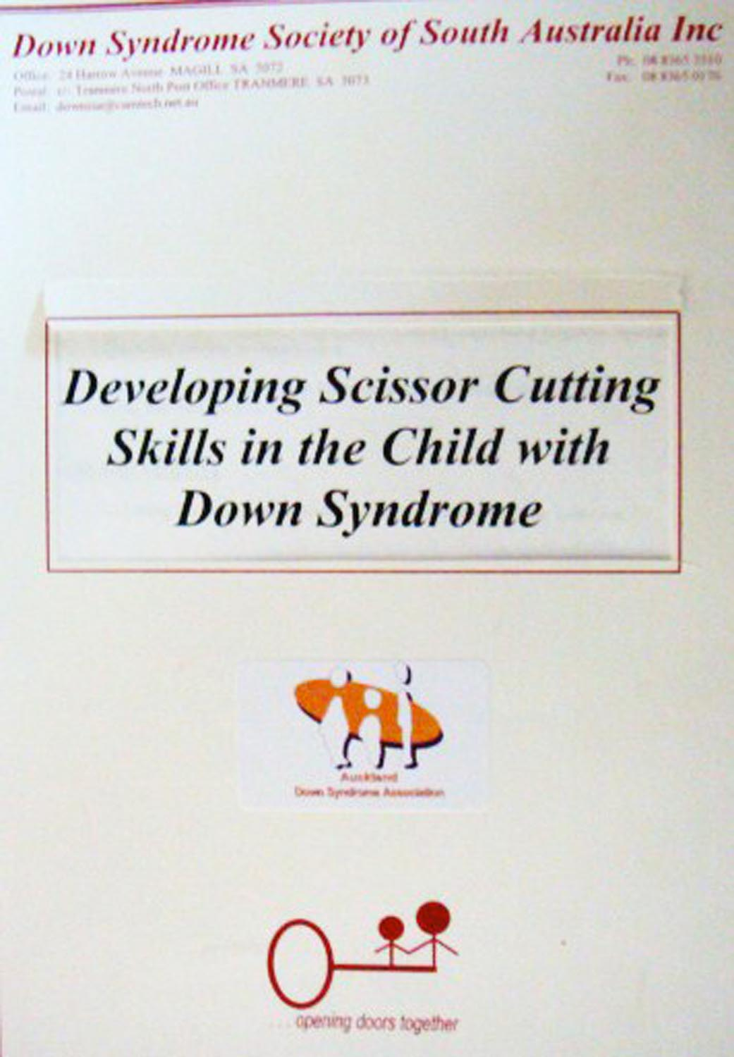 Developing Scissor Cutting Skills in the Child with Down Syndrome
