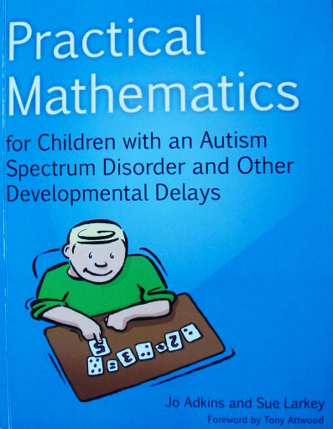 Practical Mathematics for Children with an Autism Spectrum Disorder and Other Developmental Delays Image