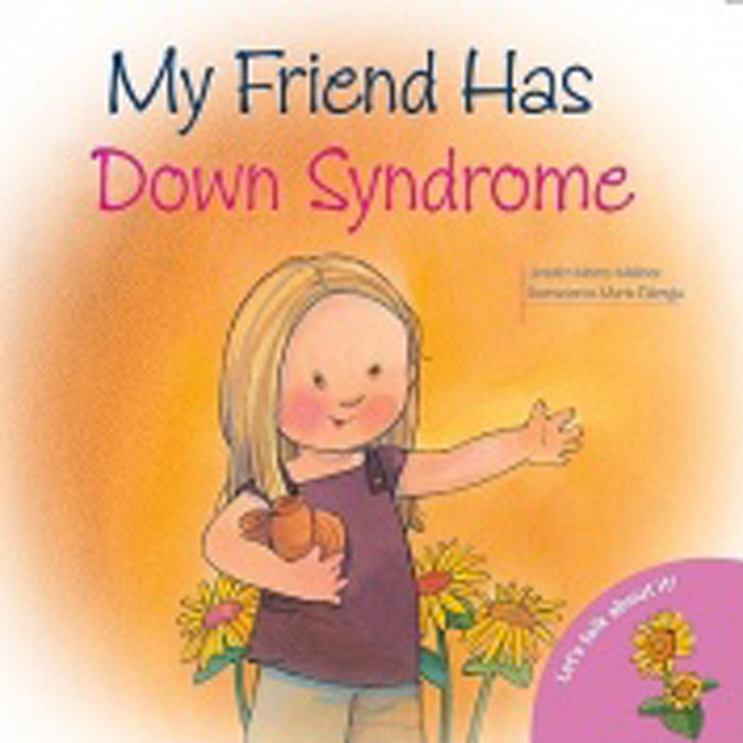 My Friend has Down Syndrome Image