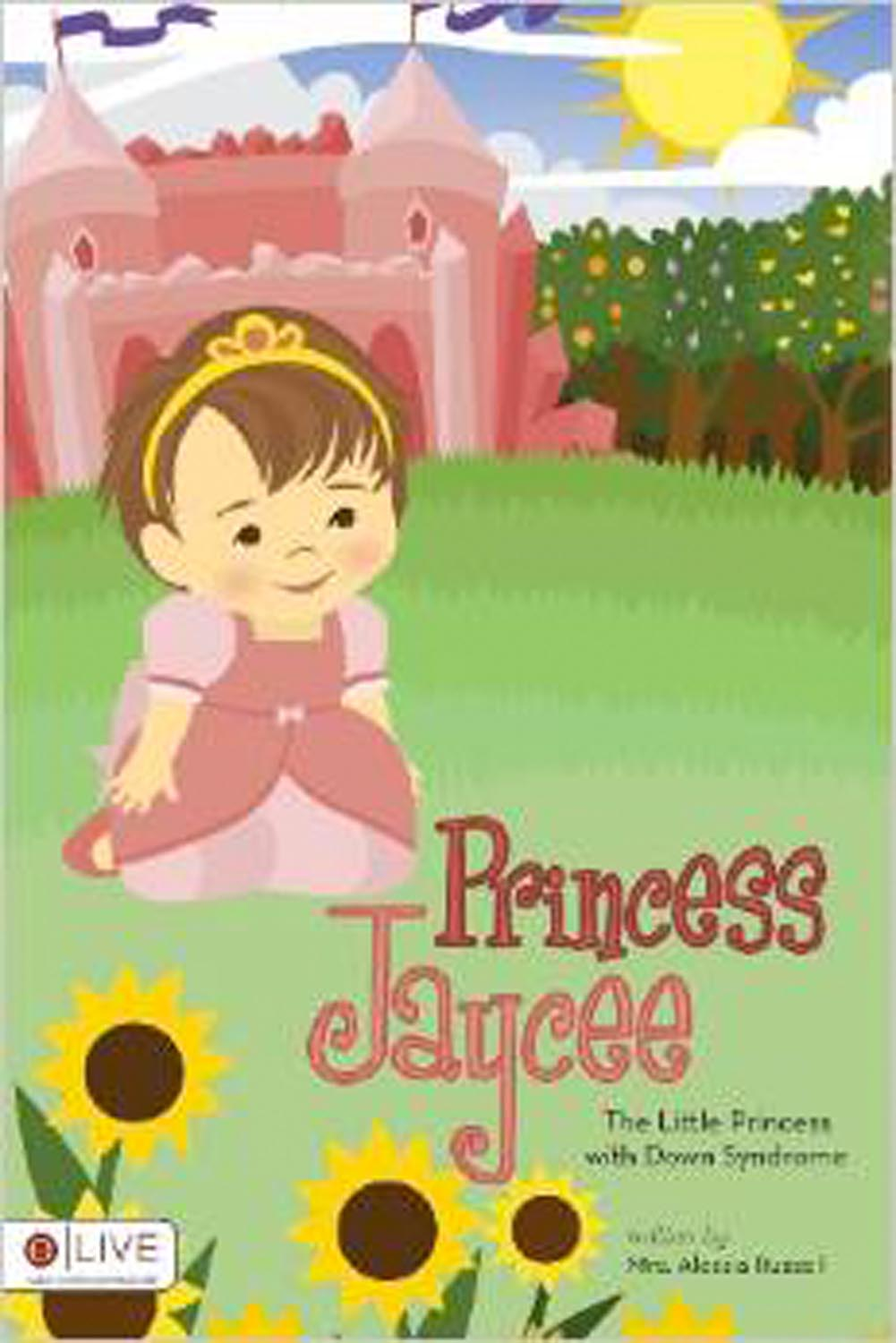 Princess Jaycee – The Little Princess with Down Syndrome