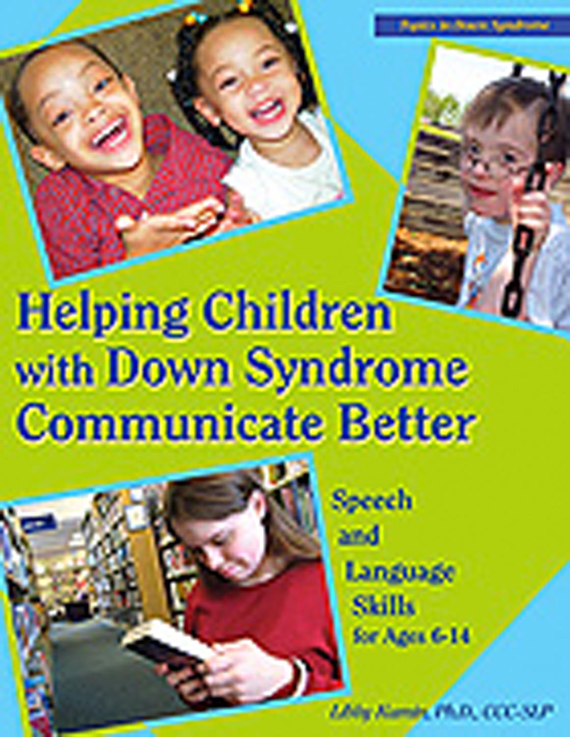 Topics in Down Syndrome - Helping Children with Down Syndrome Communicate Better - Speech and Language Skills for Ages 6 - 14 Image