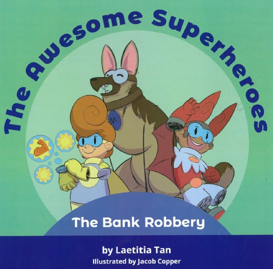 The Awesome Superheroes – The Bank Robbery